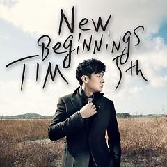 New Beginnings - Tim (Hàn Quốc)