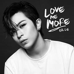 Love Me More (Single) - Gil Lê
