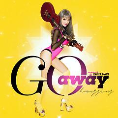Go Away (The Remix 2017) - Hương Giang Idol, DJ Lê Trình, Phạm Lịch, B Team