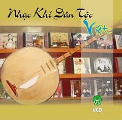 Nhạc Khí Dân Tộc Việt - Various Artists