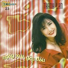 Ngày Xưa Yêu Dấu - Thanh Lan