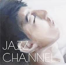 Jazz Channel (Disc 2)