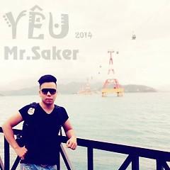 Yêu (Single) - Mr. Saker