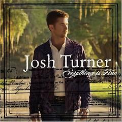 Everything Is Fine - Josh Turner