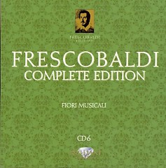 Frescobaldi - Complete Edition CD 6 (No. 3)