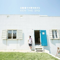2 Kaidate no Ie wo Kao - KEN THE 390
