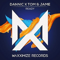 Ready (Single) - Dannic, Tom & Jame