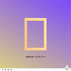 All The Love - Tundran