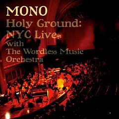 Holy Ground: NYC Live With The Wordless Music Orchestra - Mono