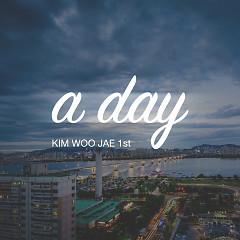 A Day (Single) - Kim Woo Jae