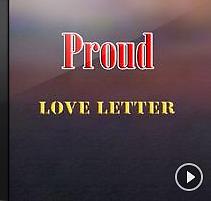 Love Letter - Proud