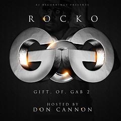 Gift Of Gab 2 - Rocko