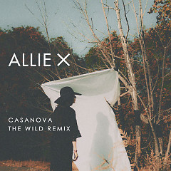Casanova (The Wild Remix) - Allie X