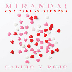 Cálido Y Rojo (Single) - Miranda!