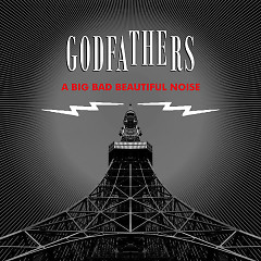 A Big Bad Beautiful Noise - The Godfathers