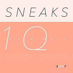 It's A Myth - Sneaks