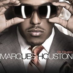 Mr. Houston - Marques Houston