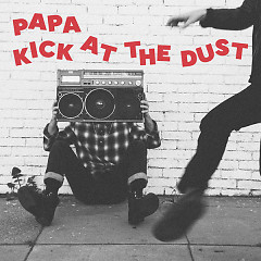 Kick At The Dust