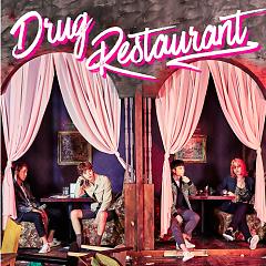 Drug Restaurant