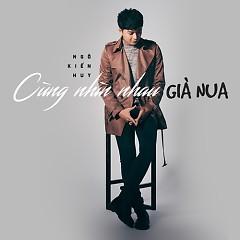 Cùng Nhìn Nhau Già Nua (Single)