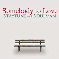 Somebody To Love - Stay Tune