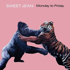 Monday To Friday - Sweet Jean