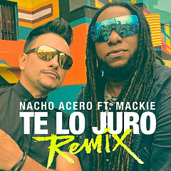 Te Lo Juro (Remix) (Single)