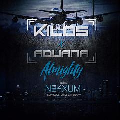 Kilos x Aduana (Studio Version) (Single)