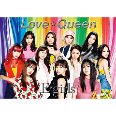 Love ☆ Queen - E-Girls