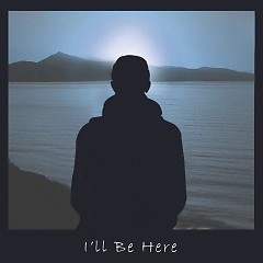I'll Be Here (Single) - KIXS