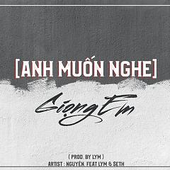 Anh Muốn Nghe Giọng Em (Single) - Nguyên., LYM, Seth