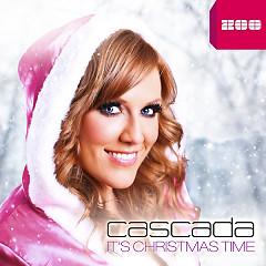 It's Christmas Time - Cascada