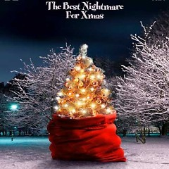 The Best Nightmare For Xmas - WHITE ASH