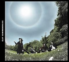 SUMMERDELICS - GLAY
