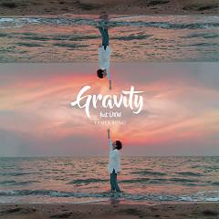 Gravity (Single) - Traila $ong