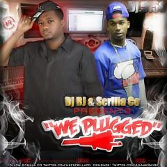 We Plugged (CD1) - Scrilla