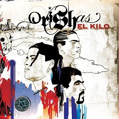 El Kilo - Orishas