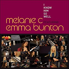 I Know Him So Well - Single - Melanie C,Emma Bunton