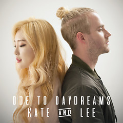 Ode To Daydreams (Single) - Kate, Lee Radde