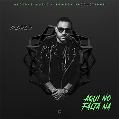 Aquí No Falta Na (Single) - Mark B