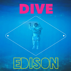Dive - Edison