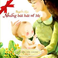 Tuyển Tập Những Bài Hát Về Mẹ