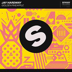 Golden Pineapple (Single) - Jay Hardway