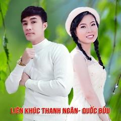 Liên Khúc Thanh Ngân - Quốc Bửu - Thanh Ngân, Hồ Quốc Bửu