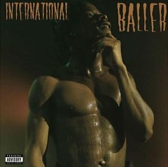 International Baller (Single) - Marty Baller