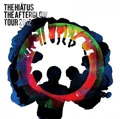 The Afterglow Tour 2012 (CD2) - the HIATUS