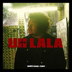 Uh La La (Single) - Xantos