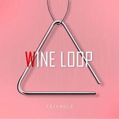 TRIANGLE (MINI ALBUM) - Wine Loop