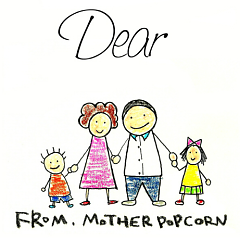 Dear (Single) - Mother Popcorn