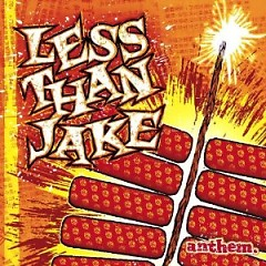 Anthem - Less Than Jake